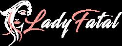 Ilustracija devojke pored koje piše lady fatal svetlim slovima osim prvih koje su roze boje